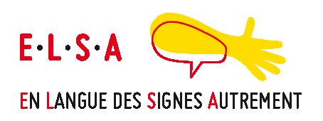 E.L.S.A. – En langue des signes autrement